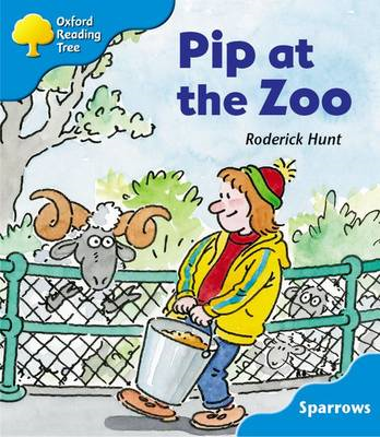 Oxford Reading Tree: Level 3: Sparrows: Pip at the Zoo (BOK)