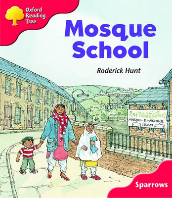 Oxford Reading Tree: Level 4: Sparrows: Mosque School (BOK)