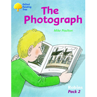 Oxford Reading Tree: Stages 6-10: Robins: Pack 2: the Photograph (BOK)