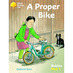 Oxford Reading Tree: Stage 6-10: Robins: Pack 1: a Proper Bike (BOK)