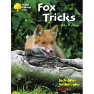 Oxford Reading Tree: Levels 8-11: Jackdaws: Fox Tricks (Pack 1) (BOK)