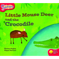 Oxford Reading Tree: Stage 4: Snapdragons: Little Mouse Deer and the Crocodile (BOK)