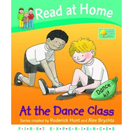 Read at Home: First Experiences: at the Dance Class (BOK)