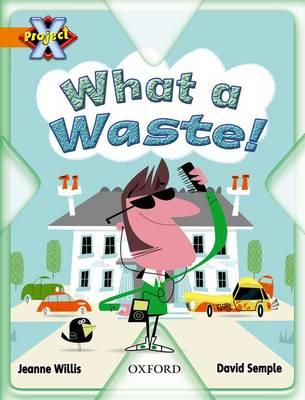 Project X: What a Waste: What a Waste! (BOK)