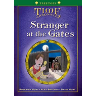 Oxford Reading Tree: Treetops Time Chronicles Stage 12+ Stranger At the Gates (BOK)