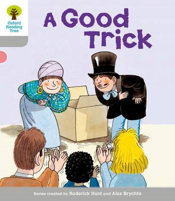 Oxford Reading Tree: Level 1: First Words: Good Trick (BOK)