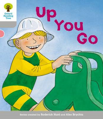 Oxford Reading Tree: Level 1: More First Words: Up You Go (BOK)