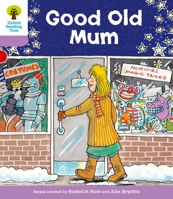 Oxford Reading Tree Level 1+: Patterned Stories: Good Old Mu (BOK)