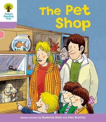 Oxford Reading Tree Level 1+: Patterned Stories: Pet Shop (BOK)