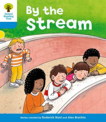 Oxford Reading Tree: Level 3: Stories: by the Stream (BOK)