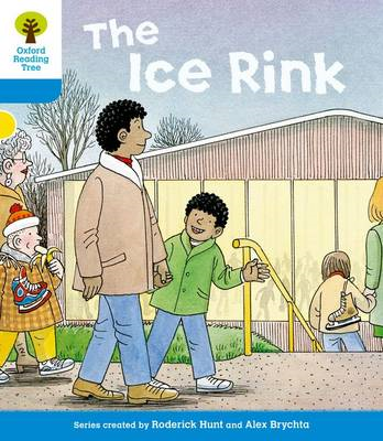 Oxford Reading Tree: Level 3: First Sentences: The Ice Rink (BOK)