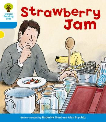 Oxford Reading Tree: Level 3: More Stories A: Strawberry Jam (BOK)