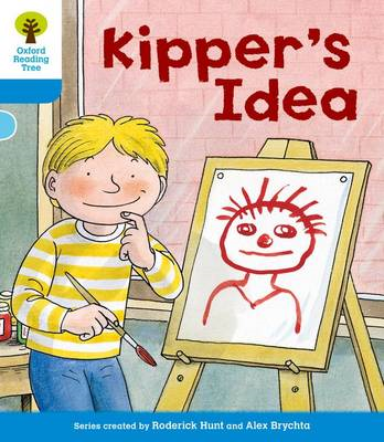 Oxford Reading Tree: Level 3: More Stories A: Kipper's Idea (BOK)