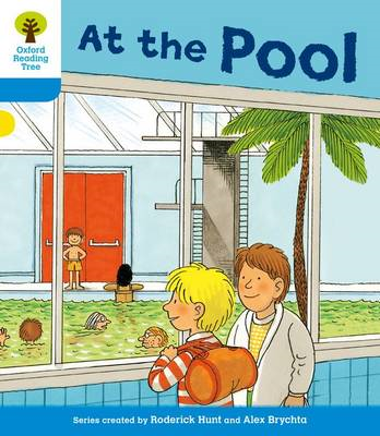 Oxford Reading Tree: Level 3: More Stories B: at the Pool (BOK)