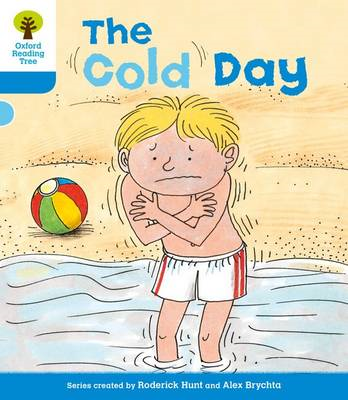 Oxford Reading Tree: Level 3: More Stories B: The Cold Day (BOK)