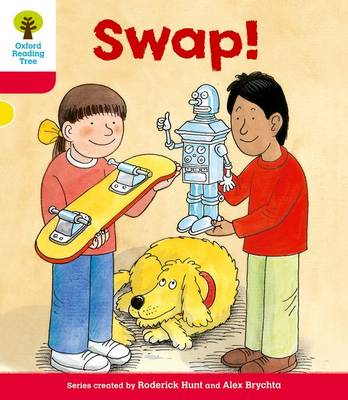 Oxford Reading Tree: Level 4: More Stories B: Swap! (BOK)