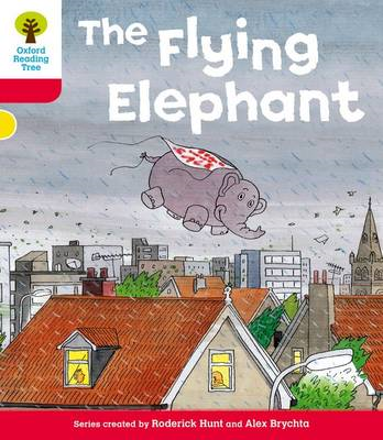 Oxford Reading Tree: Level 4: More Stories B: the Flying Elephant (BOK)
