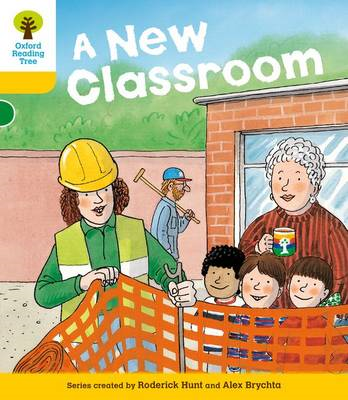 Oxford Reading Tree: Level 5: More Stories B: a New Classroo (BOK)