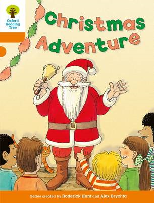 Oxford Reading Tree: Level 6: More Stories a: Christmas Adventure (BOK)