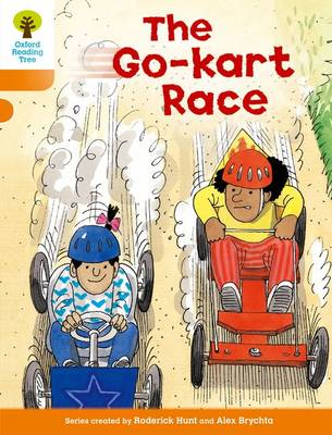 Oxford Reading Tree: Level 6: More Stories A: The Go-kart Ra (BOK)