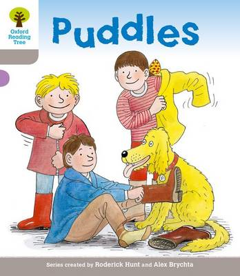 Oxford Reading Tree: Level 1: Decode and Develop: Puddles (BOK)