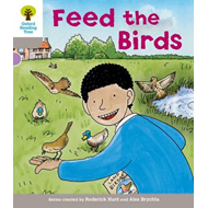 Oxford Reading Tree: Level 1: Decode and Develop: Feed the Birds (BOK)