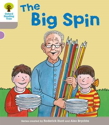 Oxford Reading Tree: Stage 1 More A Decode and Develop The Big Spin (BOK)