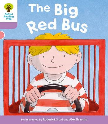 Oxford Reading Tree: Level 1+ More A Decode and Develop the Big Red Bus (BOK)