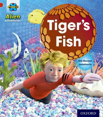 Project x: Alien Adventures: Red: Tiger's Fish (BOK)