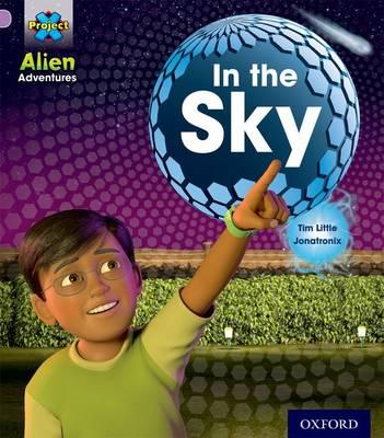Project X: Alien Adventures: Lilac: in the Sky (BOK)