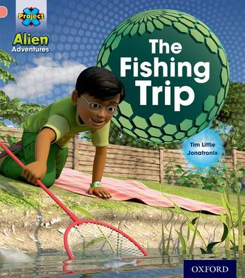 Project X: Alien Adventures: Pink: The Fishing Trip (BOK)