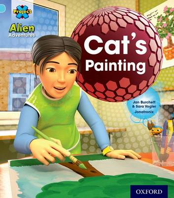 Project X: Alien Adventures: Blue: Cat's Painting (BOK)