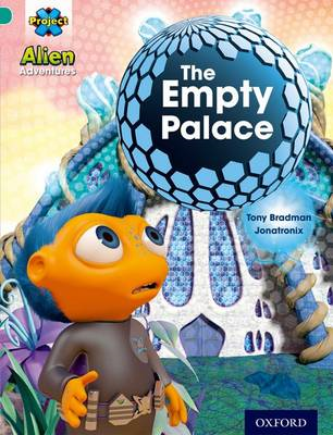 Project X: Alien Adventures: Turquoise: The Empty Palace (BOK)