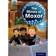 Project X: Alien Adventures: Lime: the Mines of Moxor (BOK)