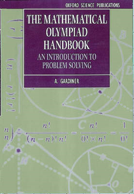 The Mathematical Olympiad Handbook: An Introduction to Problem Solving Based on the First 32 British (BOK)
