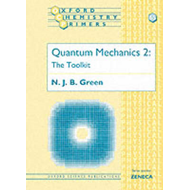 Quantum Mechanics 2: The Toolkit: v.2: The Toolkit (BOK)