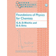 The Foundations of Physics for Chemists (BOK)