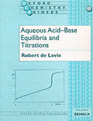 Aqueous Acid-base Equilibria and Titrations (BOK)