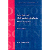 Principles of Multivariate Analysis: a User's Perspective (BOK)