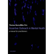 Assertive Outreach in Mental Health: A Manual for Practitioners (BOK)