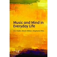 Music and Mind in Everyday Life (BOK)