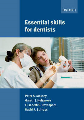 Essential Skills for Dentists (BOK)