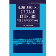 Flow Around Circular Cylinders: Volume 2: Applications (BOK)