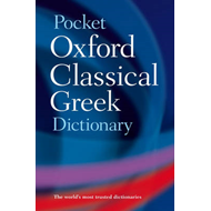Pocket Oxford Classical Greek Dictionary (BOK)