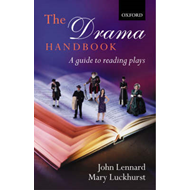 The Drama Handbook: A Guide to Reading Plays (BOK)