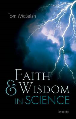 Faith and Wisdom in Science (BOK)