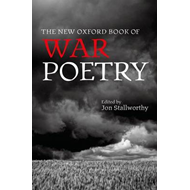 New Oxford Book of War Poetry (BOK)