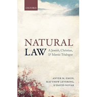 Natural Law: A Jewish, Christian, and Islamic Trialogue (BOK)