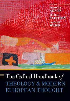 Oxford Handbook of Theology and Modern European Thought (BOK)