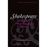 Shakespeare Criticism in the Twentieth Century (BOK)